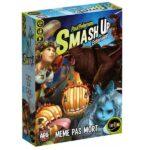 Smash Up - Extension - Même pas mort