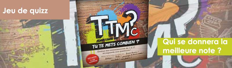 TTMC - Tu te mets conbien